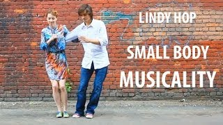 MUSICALITY. Lindy hop. Lesson stuff. Small body musicality