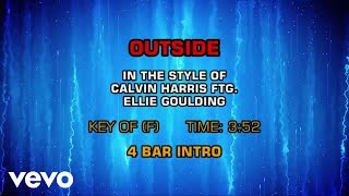 Calvin Harris feat. Ellie Goulding - Outside (Karaoke)