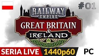 Railway Empire DLC: Wielka Brytania i Irlandia  Live #1  Ładnie i spokojnie...chyba!