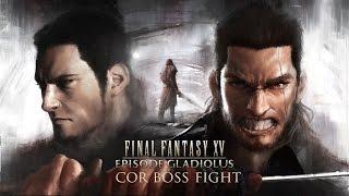 Final Fantasy XV Episode Gladio Cor Boss Fight