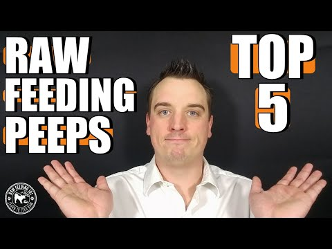 Top 5 Raw Feeding Peeps
