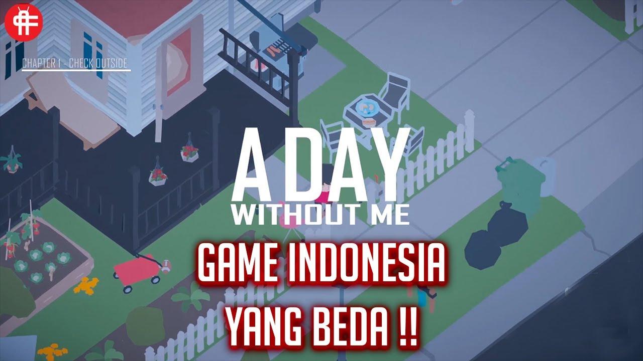 A Day Without Me Sebuah Game Dari Jawa Timur versinya si ANAKTUA