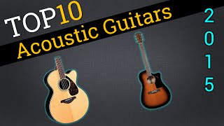 Top 10 Acoustic Guitars 2015 | Compare Acoustic Guitars
