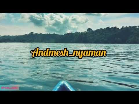 lirik-lagu-andmesh-nyaman,,,,-cintamu-senyaman-mentari-pagi-(cover-nyaman)