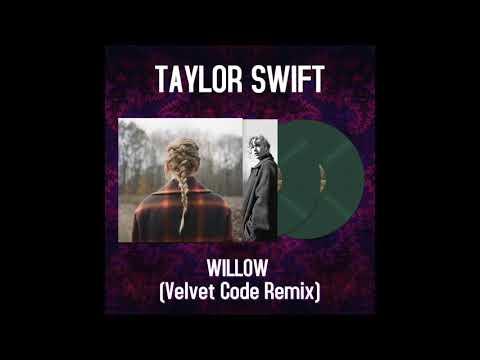 Taylor Swift - Willow (Velvet Code Remix)