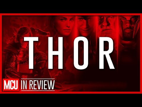 Thor - Every Marvel Movie Reviewed & Ranked