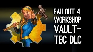 Fallout 4 Vault-Tec Workshop DLC Trailer - Fallout 4 Vault-Tec DLC Gameplay