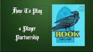 How To Play Rook Card Game: Standard 4 Player Partnership