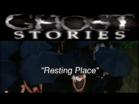 Ghost Stories Episode 33 -  Resting Place