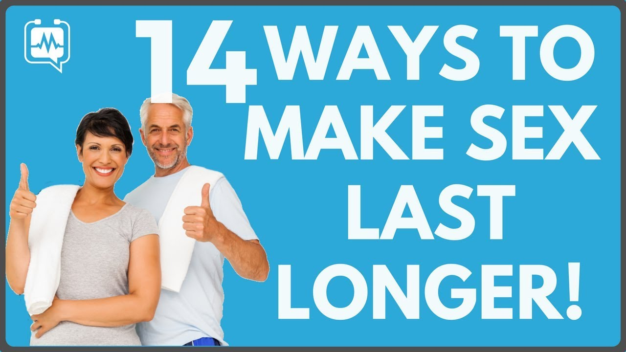 How to make sex last longer for men