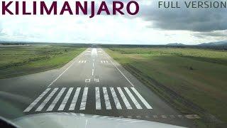 WONDERFUL Kilimanjaro A320 Cockpit Landing  LONG VERSION HD