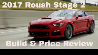 2017 Roush Mustang Stage 2 V8 - Build and Price Review - Roush Performance