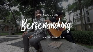 Gambar cover Hujan Di Balik Jendela ( Live Acoustic ) #Bersenandung