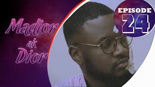 Madior Ak Dior - Épisode 24 [Saison 01]