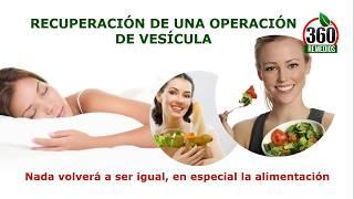dieta y cuidados despues de operacion de vesicula