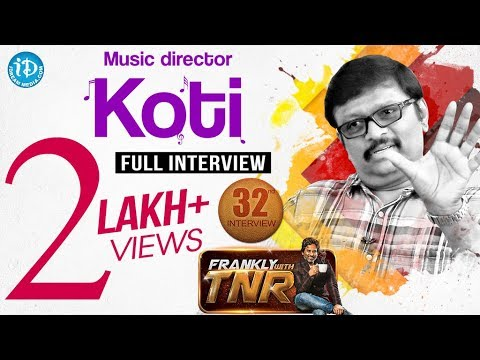 Music Director Koti Exclusive Interview | Frankly With TNR #32 | Talking Movies with iDream #206