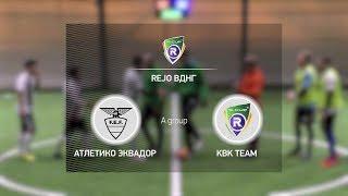 Атлетико Эквадор 2-5 KBK Team (A)