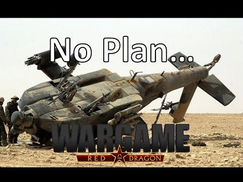 Wargame Red Dragon - No Plan...