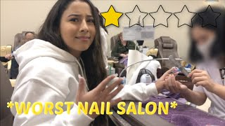 GOING TO THE WORST REVIEWED NAIL SALON IN MY CITY