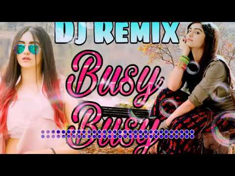 BUSY BUSY REMIX SONG 2019 》HARD 《