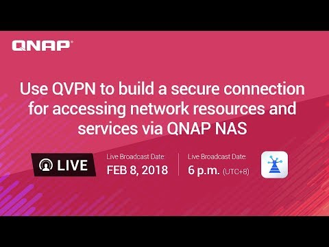 Use QVPN to build a secure connection for accessing network resources and services via QNAP NAS