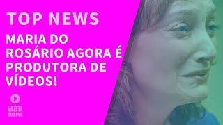 Top News 1 - Maria do Rosário agora é produtora de vídeos!