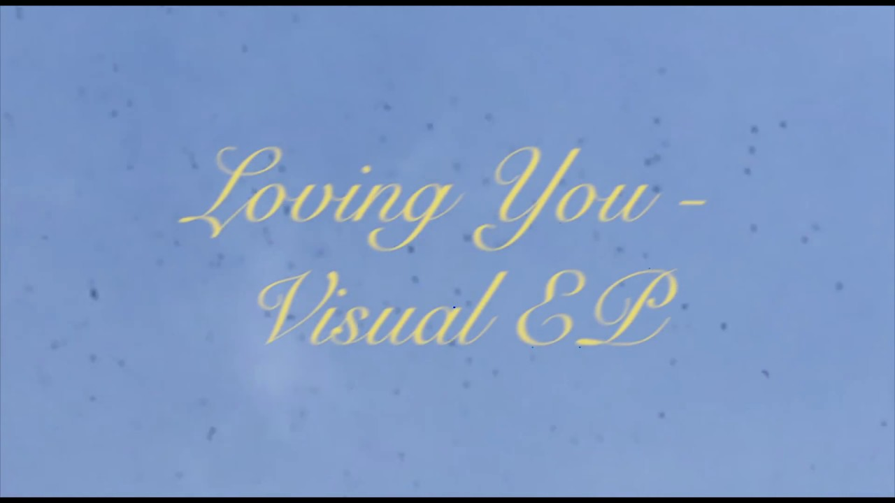 LOVING YOU - EP GOOD VACATION