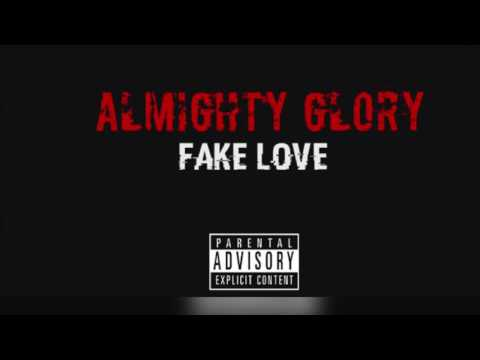 Almighty Glory - Fake Love (Remix)