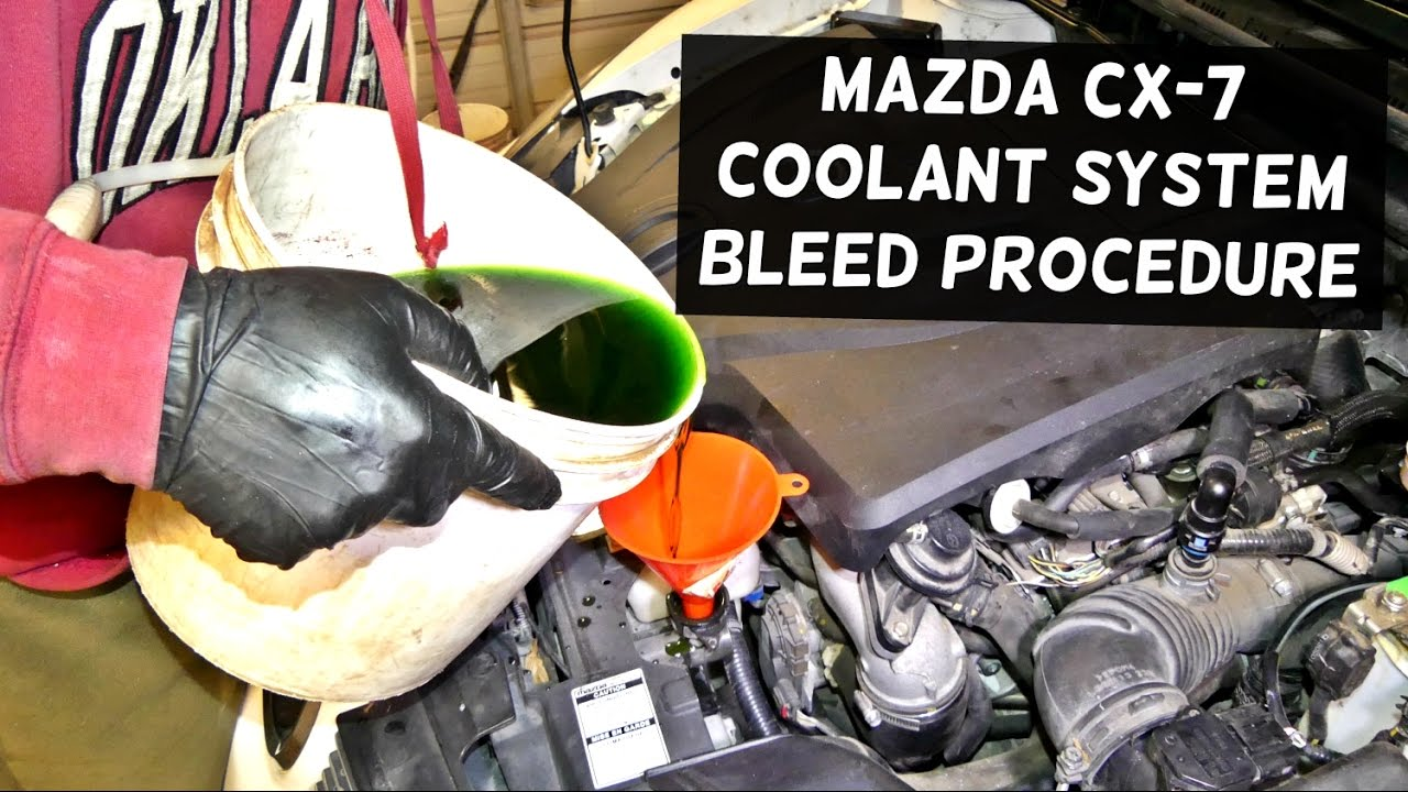 How To Check Antifreeze >> HOW TO BLEED THE COOLING SYSTEM ON MAZDA CX7 | BLEED ANTIFREEZE - YouTube