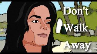 Michael Jackson - Don't Walk Away (animated film)