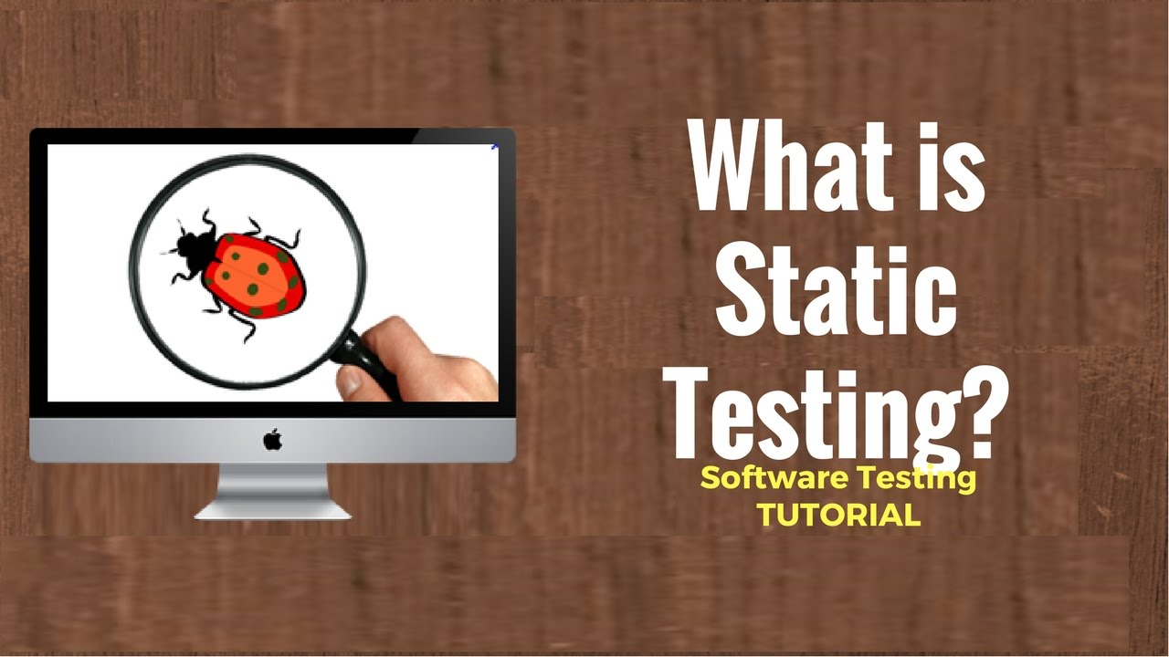 What is Static Testing? What is a Testing Review?