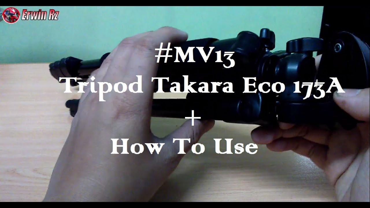Mv13 Unbox Tripod Takara Eco 173a How To Use Youtube