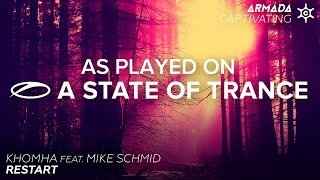 KhoMha feat. Mike Schmid - Restart [A State Of Trance 734]