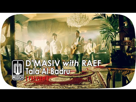 D'MASIV with Raef - Tala'Al Badru [Preview]