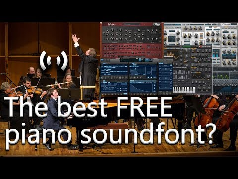 Which Is The Best FREE Piano Soundfont?