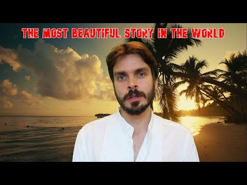 The Most Beautiful Story In The World