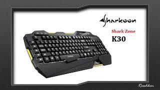 Sharkoon SharkZone K30 - Rzut oka na ciekawą klawiaturę membranową