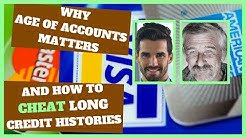 AGE OF ACCOUNTS & CREDIT SCORES | How to Cheat Hack a Long History Fast Without Waiting Years | 2020