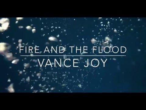 Fire and the Flood Lyrics