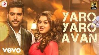 Bogan - Yaro Yaro Avan Tamil Lyric | Jayam Ravi, Hansika | D. Imman