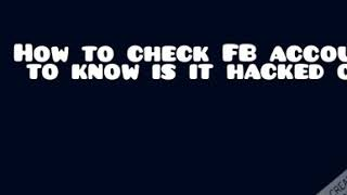 how to detect your Facebook account is hacked or not.