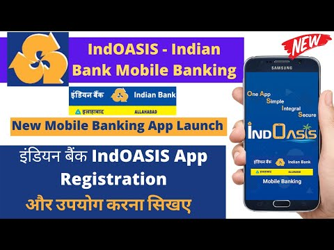 How To Use Indian Bank IndOASIS Mobile Banking   IndOASIS - Indian Bank Mobile Banking Registration