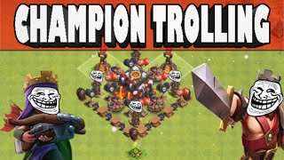 Clash of Clans - Nooby Trolling in Champions #3 BIGGEST FAIL IN CLASH HISTORY!