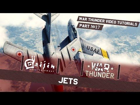 Jets - War Thunder Video Tutorials