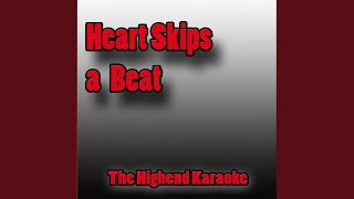 Heart Skips a Beat (Instrumental Version Low Key)