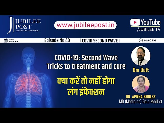 Coronavirus Second Wave:You must not ignore New  Variants and Symptoms DrAparna Khulbey M.D.Medicine