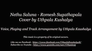 Nethu Saluna - Cover by Uthpala Kaushalya