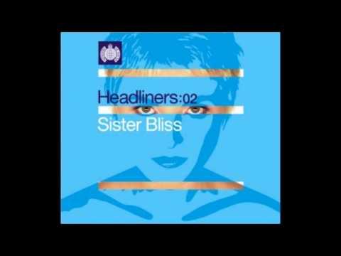 Sister Bliss - Headliners:02 (Cd 1)