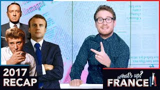 What's Up France - #14 - 2017 Recap