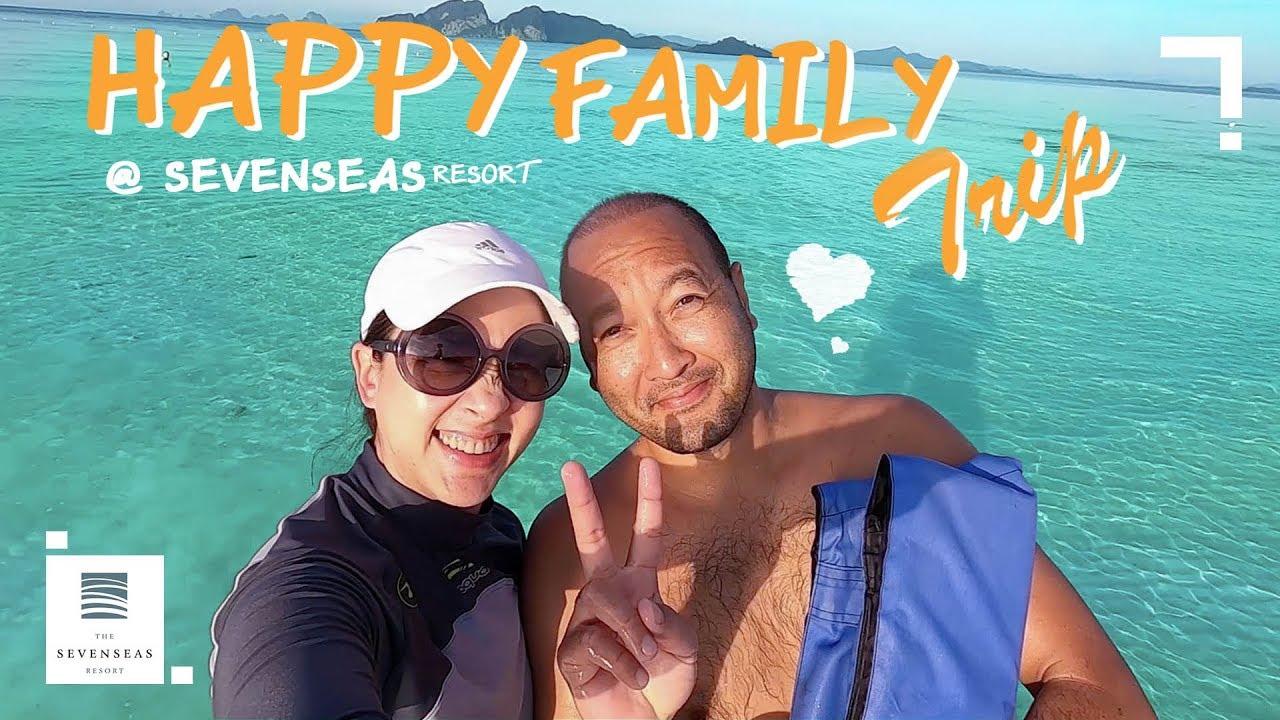 Happy Family Trip @ SEVEN SEAS Resort